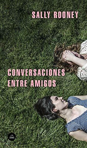 Conversaciones entre amigos (Literatura Random House)