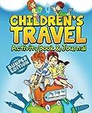 Children's Travel Activity Book & Journal: My Trip to Disneyland Paris