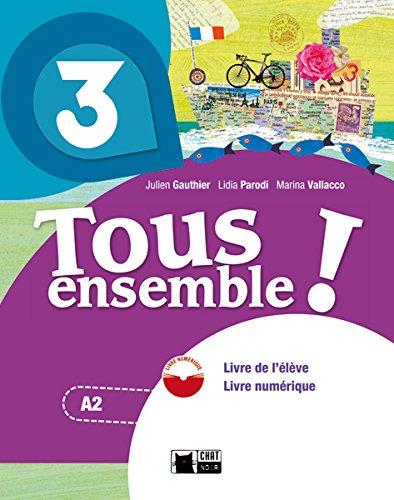 Tous Ensemble 3 Livre De L'eleve + Dvd - rom (Chat Noir methodes)