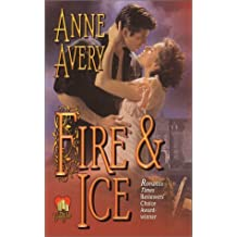 Fire & Ice (Candleglow) by Anne Avery (2001-07-05)