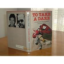 To Take a Dare by Crescent Dragonwagon (1982-03-01)