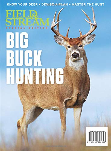Field And Stream Magazine (Field & Stream Big Buck Hunting: Know Your Deer - Devise a Plan - Master the Hunt)