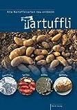 Tartuffli: Alte Kartoffelsorten neu entdeckt