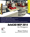 AutoCAD MEP 2014 for Designers by Pur...