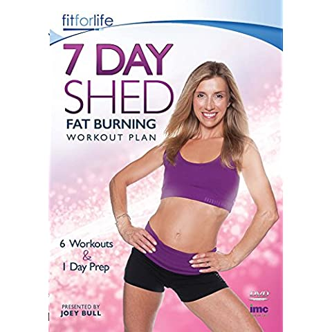 7 Day Shed Fat Burning Workout Plan - 6 Workouts & 1 Preparation Day - Joey Bull - Fit for Life Series