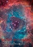 Das Buch des Erwachens: Alles, was sie schon immer über die Schöpfung, den Sinn des Lebens, das Universum, 2012 und den ganzen Rest wissen wollten