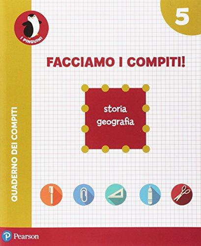 Facciamo i compiti! Storia-Geografia. Per la Scuola elementare. Con espansione online: 5