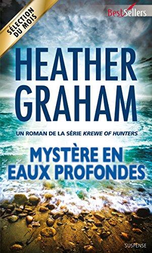 Mystère en eaux profondes : T7 - Krewe of Hunters pdf, epub ebook