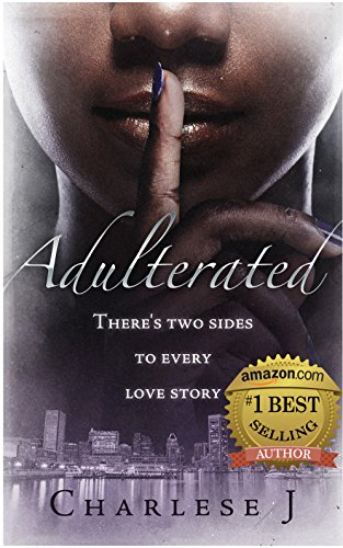 "Adulterated: ""There's two sides to every love story"""