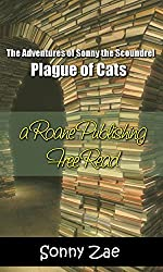 Plague of Cats (The Adventures of Sonny the Scoundrel Book 1)