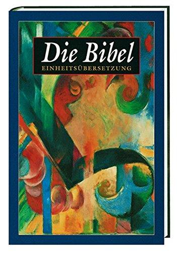 Bibel-übersetzung Katholische (Bibelausgaben, Die Bibel, Einheitsübersetzung der Heiligen Schrift, Gesamtausgabe)