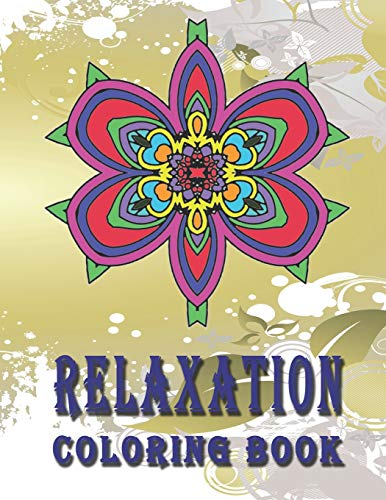 RELAXATION Coloring Book: High Quality Mandala Coloring Book, Relaxation And Meditation Coloring Book (Mandala Coloring Books For Adults Spiral, Band 13) - Street Wall Tapestry