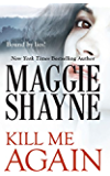 Kill Me Again (Mills & Boon Nocturne) (A Secret of Shadow Falls - Book 2)