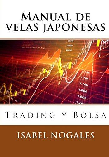 Manual de velas japonesas: Trading y Bolsa