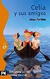 Celia y sus amigos (El Libro De Bolsillo - Bibliotecas Temáticas - Biblioteca Juvenil)