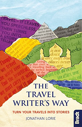 The Travel Writer's Way: Turning your travels into stories (Bradt Travel Guides (Other Guides)) (English Edition)
