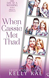 When Cassie Met Thad: A One Day at a Wedding Prequel Novella