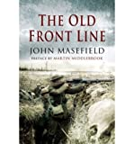 [THEOLD FRONT LINE BY MASEFIELD, JOHN]PAPERBACK