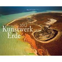 Kunstwerk Erde 2012