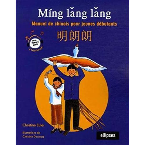 Ming lang lang : Manuel de chinois pour jeunes débutants