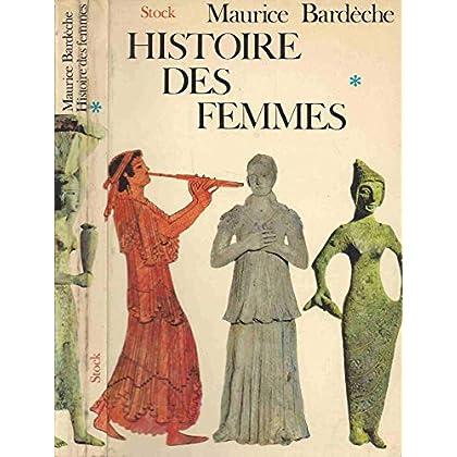 HISTOIRE DES FEMMES.TOME PREMIER