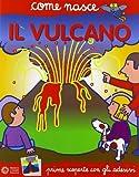 Il vulcano. Con adesivi. Ediz. illustrata
