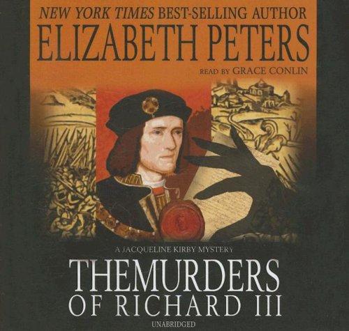 The Murders of Richard III (Jacqueline Kirby Mysteries)