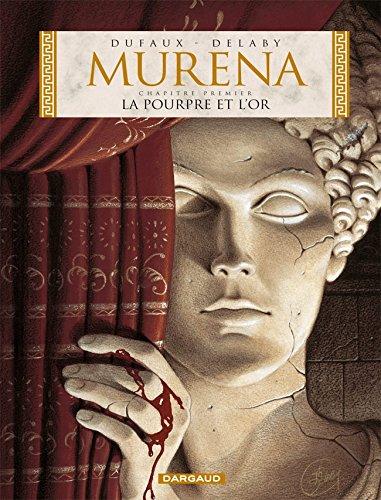 Murena, tome 1 : La Pourpre et l'Or par Philippe Delaby