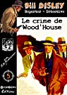 Le crime de Wood'house par Flanigham