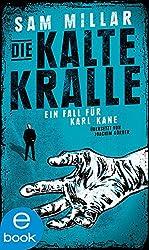 Die kalte Kralle: Ein Fall für Karl Kane (Band 3)