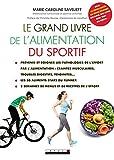 Le Grand Livre de l'alimentation du sportif...