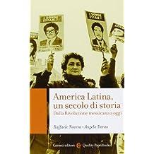 America Latina, un secolo di storia. Dalla rivoluzione messicana a oggi
