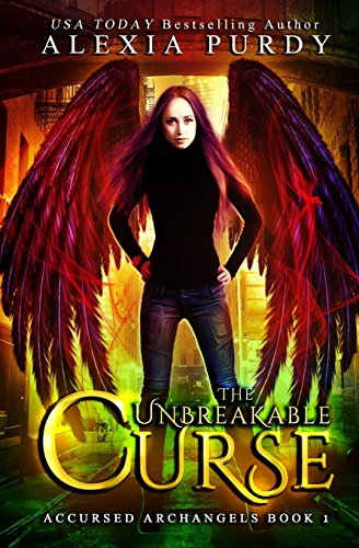 The Unbreakable Curse (Accursed Archangels #1) por Alexia Purdy