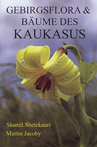 Gebirgsflora & Bäume des Kaukasus