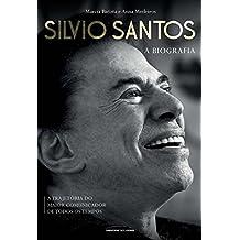 Silvio Santos – a biografia (Portuguese Edition)