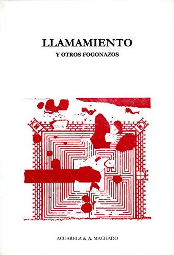 Llamamiento: Y otros fogonazos (Acuarela & A. Machado nº 28)