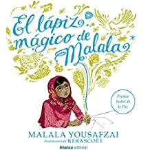 El lápiz mágico de Malala / Malala's Magic Pencil