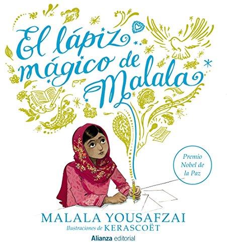 El lápiz mágico de Malala (Libros Singulares (Ls)) por Malala Yousafzai