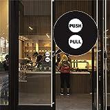 Pull Push Circle Door Stickers - Tirez Push Autocollants De Porte Boutique Fenêtre Salon Bar Café Restaurant Bureau Vinyle Signe - StickerDeen