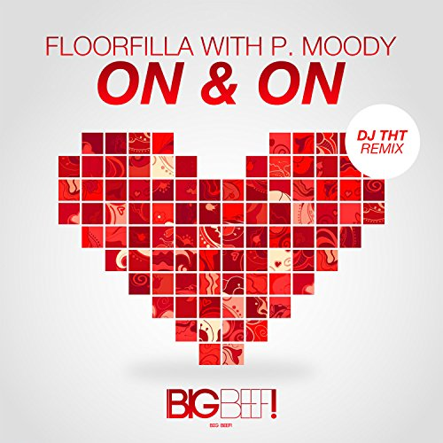 Floorfilla with P. Moody-On & On (DJ THT Remixes)