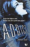 Addict by Jeanne Ryan (March 04,2013)