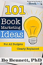 101 Book Marketing Ideas For All Budgets: Clearly Defined