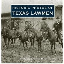 [ [ HISTORIC PHOTOS OF TEXAS LAWMEN (HISTORIC PHOTOS) - IPS BY(COX, MIKE )](AUTHOR)[HARDCOVER]