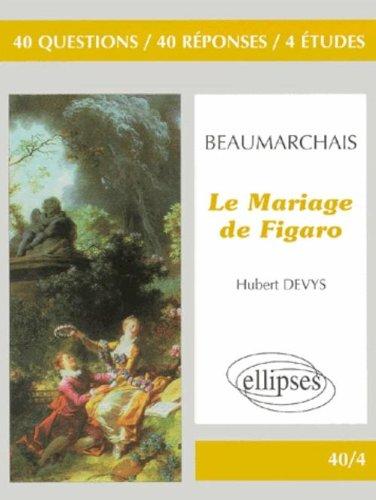 Beaumarchais, Le mariage de Figaro par Devys