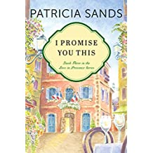 I Promise You This (Love in Provence Book 3) (English Edition)