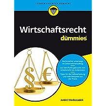 Wirtschaftsrecht für Dummies