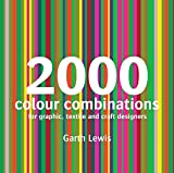 2000 Colour Combinations: For Graphic, Web, Textile and Craft Designers