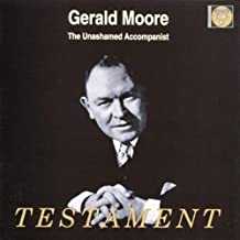 Gerald Moore-The Unashamed A