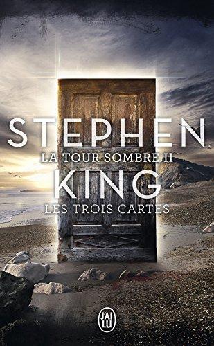 La Tour Sombre (Tome 2) - Les Trois Cartes (French Edition)