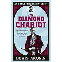 The Diamond Chariot: Erast Fandorin 10